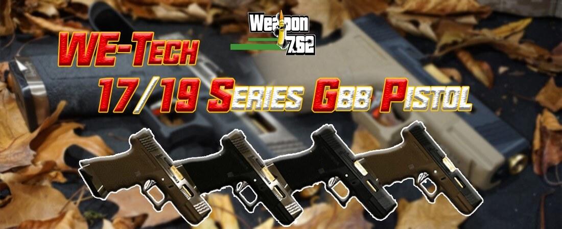 WE G17 G19 Pistol